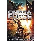 Omega Force: Legends Never Die