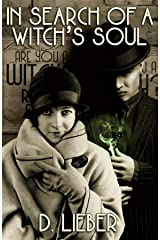In Search of a Witch's Soul (Council of Covens Noir Book 1) Kindle Edition