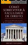 Como sobreviver à faculdade de direito: Um guia para calouros (e veteranos desesperados)