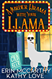 Murder Drama With Your Llama (Friendship Harbor Mysteries Book 1)