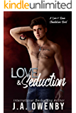 Love & Seduction: A Forbidden Love Suspenseful Standalone Romance: A Love & Ruin Novel (The Love & Ruin Series Book 7)