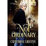 Not Ordinary (Legendary Shifters Book 6)