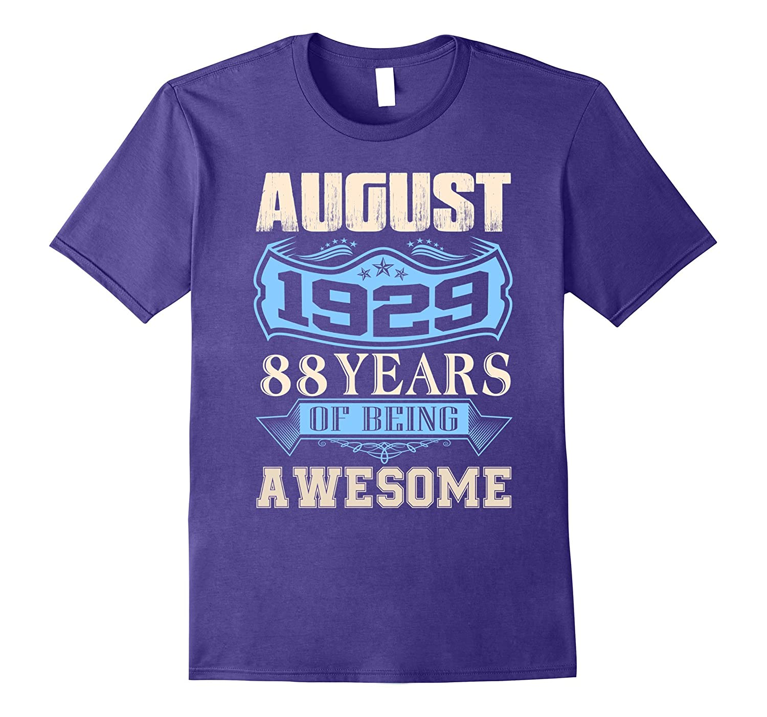88 years of being awesome - Born in August 1929 Tshirt-Art