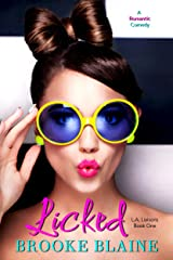 Licked (L.A. Liaisons Book 1) Kindle Edition