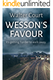Wesson's Favour: A gripping murder mystery