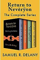 Return to Nevèrÿon: The Complete Series Kindle Edition