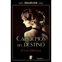 Caprichos del destino (Spanish Edition) Dec 9, 2015