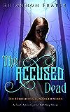 The Accused Dead (The Hidden Necromancer Book 2)