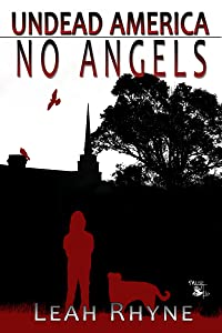 No Angels (Undead America Book 2)