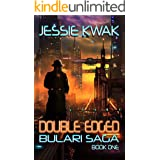 Double Edged: A Sci-Fi Crime Thriller (The Bulari Saga Book 1)