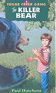 The haunted house sugar creek gang original series kindle the killer bear sugar creek gang original series fandeluxe Image collections