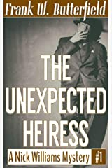 The Unexpected Heiress (A Nick Williams Mystery Book 1) Kindle Edition