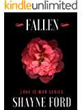 FALLEN: A Dark Mystery Romance (LOVE IS WAR Book 1)