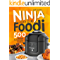 Ninja Foodi Cookbook: 500 Recipes for Everyday Cooking