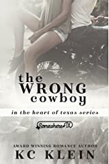 The Wrong Cowboy: A Somewhere Texas Book (In The Heart of Texas 4) Kindle Edition