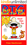 Best BIG Joke Book For Kids: Hundreds Of Good Clean Jokes,Brain Teasers and Tongue Twisters For Kids (Best Joke Book For Kids 6)
