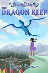 The Dragon Keep (Seeds of Magic Book 2) Kindle Edition