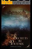 Secrets In Phoenix (Phoenix Holt Book 1) (English Edition)
