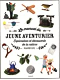 Le manuel du jeune aventurier : Exploration et découverte de la nature