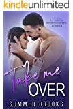 Take Me Over: A Protector Enemies-to-Lovers Romance