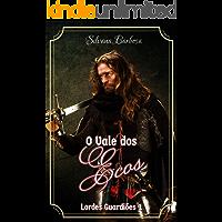 O Vale dos Ecos (Lordes Guardiões Livro 1)