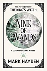Nine of Wands (The King's Watch Book 5) Kindle Edition
