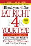 Eat Right 4 Your Type (Revised and Updated): The