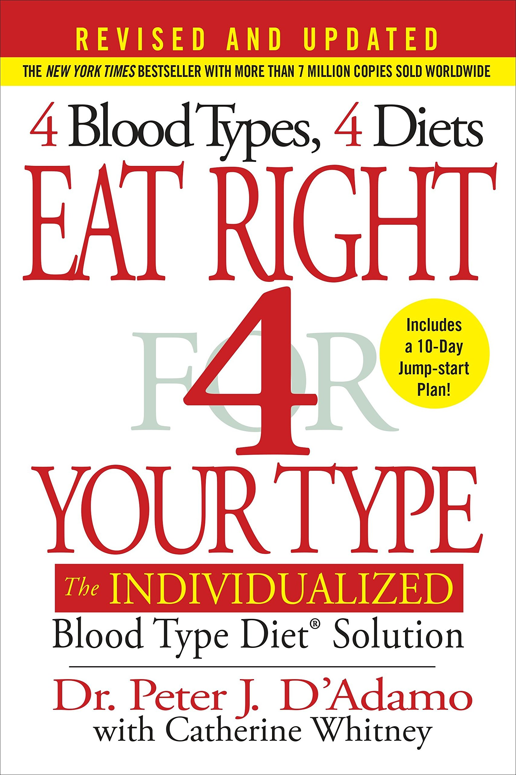 Eat Right 4 Your Type (Revised and Updated): The ...