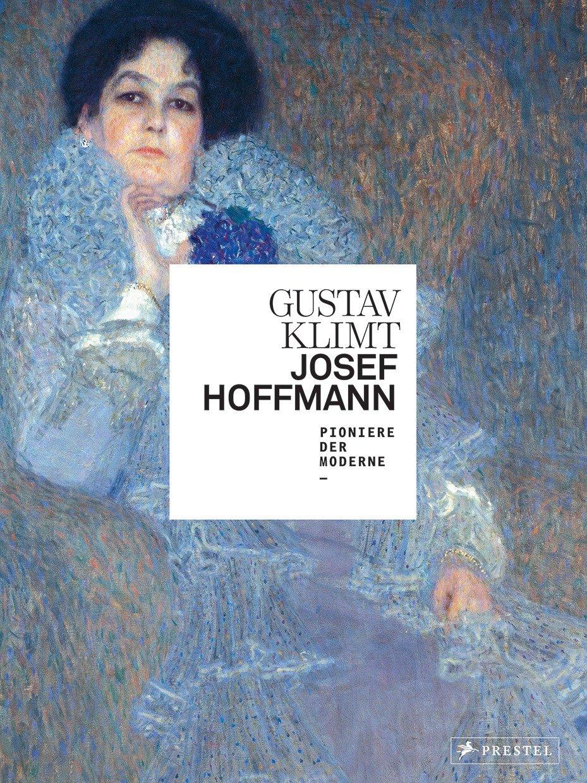 Gustav Klimt/Josef Hoffmann: Pioniere der Moderne