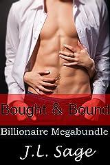 Bought & Bound (Billionaire BDSM 6 Story Erotic Romance Megabundle) Kindle Edition