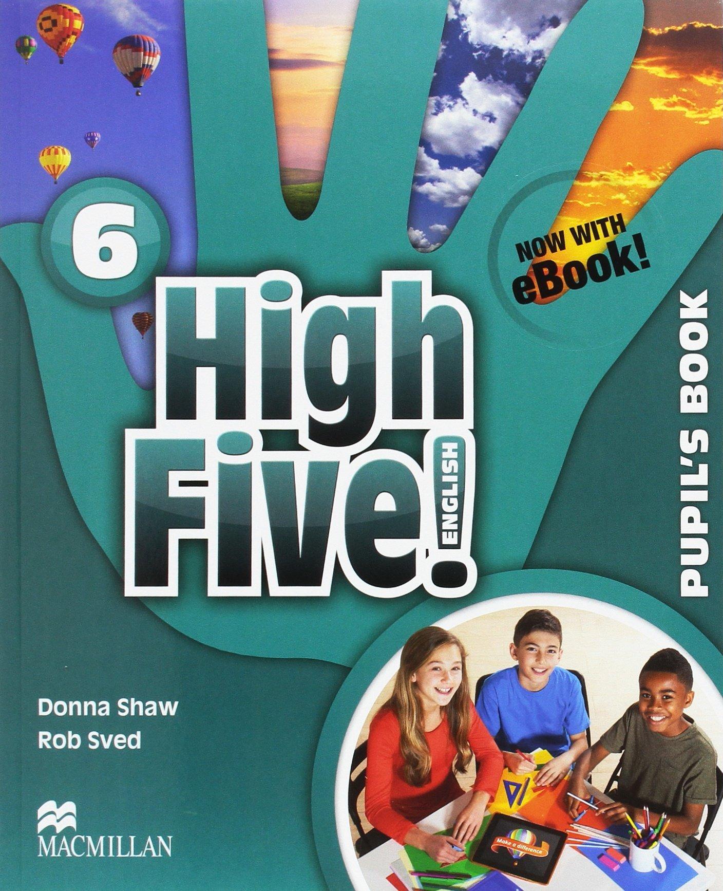 HIGH FIVE! 6 Pb (ebook) Pk (Inglés) Tapa blanda – 2015 Donna Shaw Joanne Ramsden Macmillan 1380014719