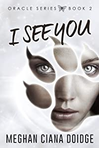 I See You (Oracle Book 2)