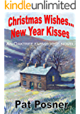 Christmas Wishes... New Year Kisses: An Oaktree Farmhouse Novel