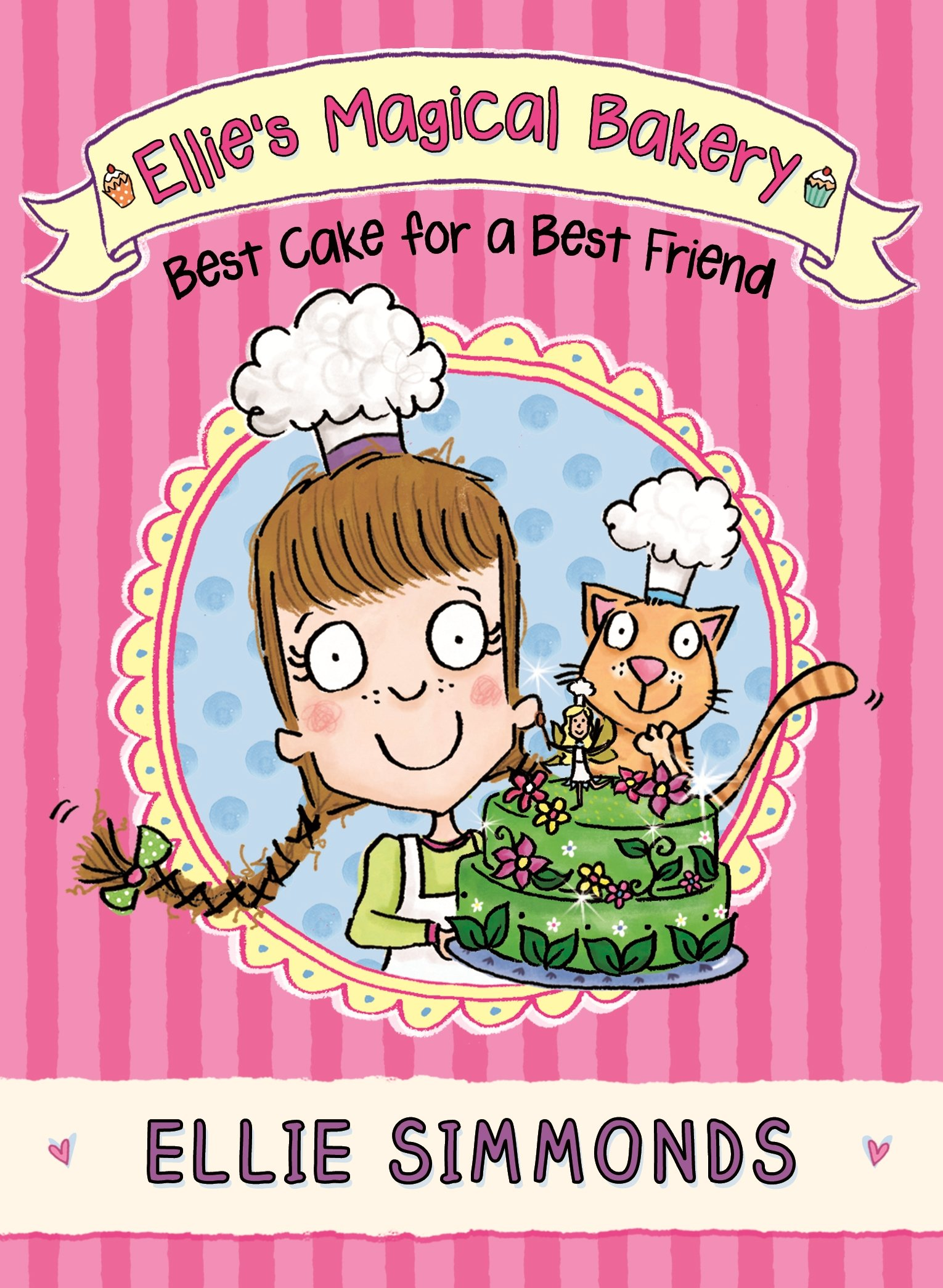Download Ellie's Magical Bakery: Best Cake for a Best Friend pdf