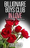 Billionaire Boys Club in Love (Billionaire Romance Series Book 7) (English Edition)