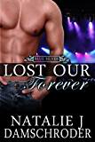 Lost Our Forever (Blue Silver Book 1)