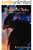 Thousand Tales: How We Won the Game
