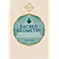 Sacred Geometry: How to use cosmic patterns to power up your life (Conscious Guides)