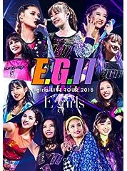 E-girls LIVE TOUR 2018 ~E.G. 11~(DVD3枚組+CD)(通常盤)