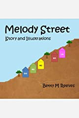 Melody Street: Story and Illustrations Kindle Edition
