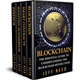 Blockchain: Blockchain, Smart Contracts, Investing in Ethereum, FinTech (Financial Technology: 4 in 1 - Bundle) (English Edition)