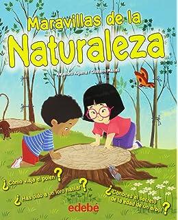 Maravillas de la naturaleza (Spanish Edition)