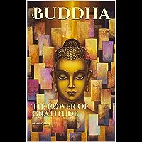 Buddha: The Power of Gratitude (English Edition)