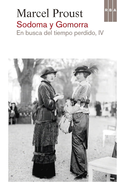 Sodoma y Gomorra: En busca del tiempo perdido IV eBook: Proust ...