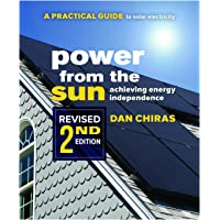 Power from the Sun - 2nd Edition: A Practical Guide to Solar Electricity - Revised 2nd Edition