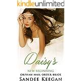 Daisy's New Beginning: Orphan Mail Order Bride