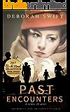 Past Encounters: a novel of WW2