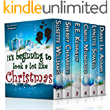 IT'S BEGINNING TO LOOK A LOT LIKE CHRISTMAS (COLLECTION Book 6)