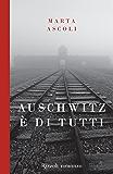 Auschwitz è di tutti