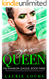 Yass Queen: A Funny Laugh-Out-Loud Contemporary Friends-to-Lovers MM Romance (The Rainbow League Book 3)